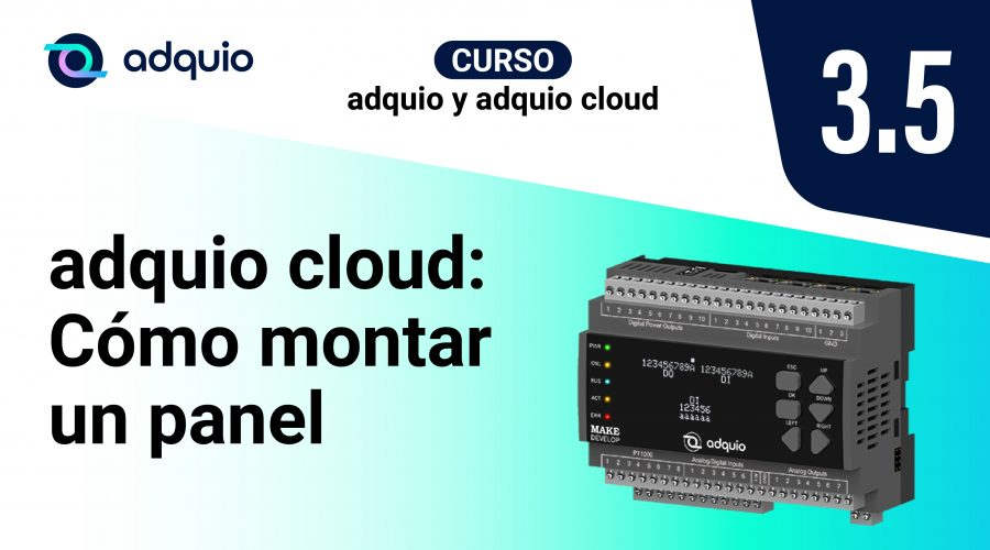 Adquio Cloud Course: How to assemble a panel